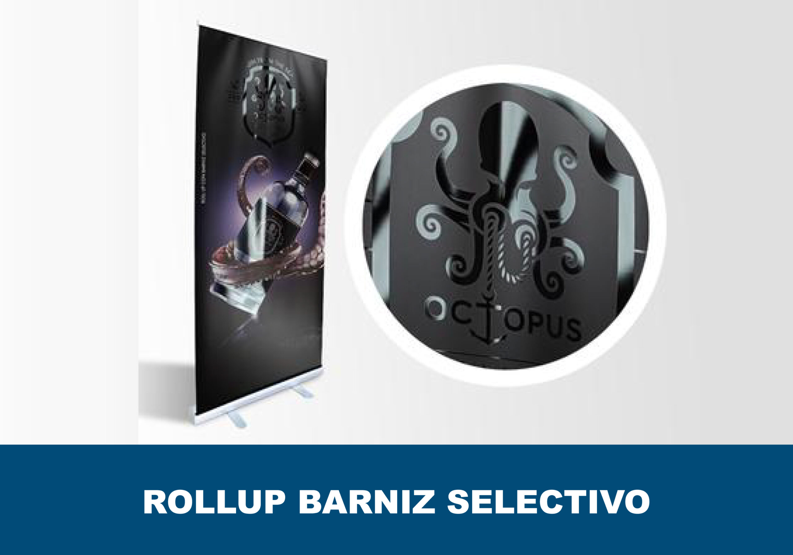 Roll up barniz selectivo